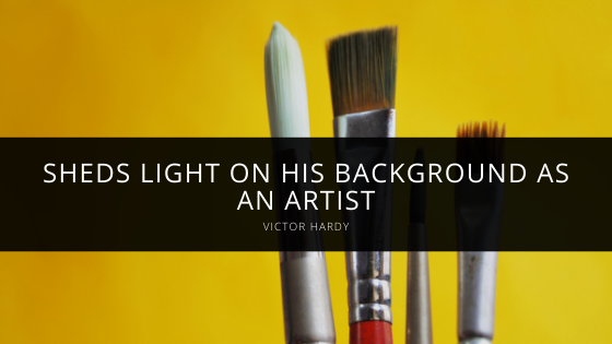 Victor Hardy Sheds Light on His Background as an Artist